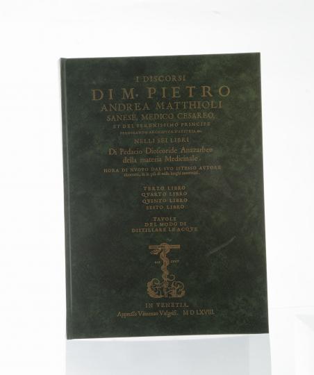 I discorsi nei sei libri della Materia Medicinale di Pedacio Discoride Anazarbeo di Pietro Andrea Mattioli