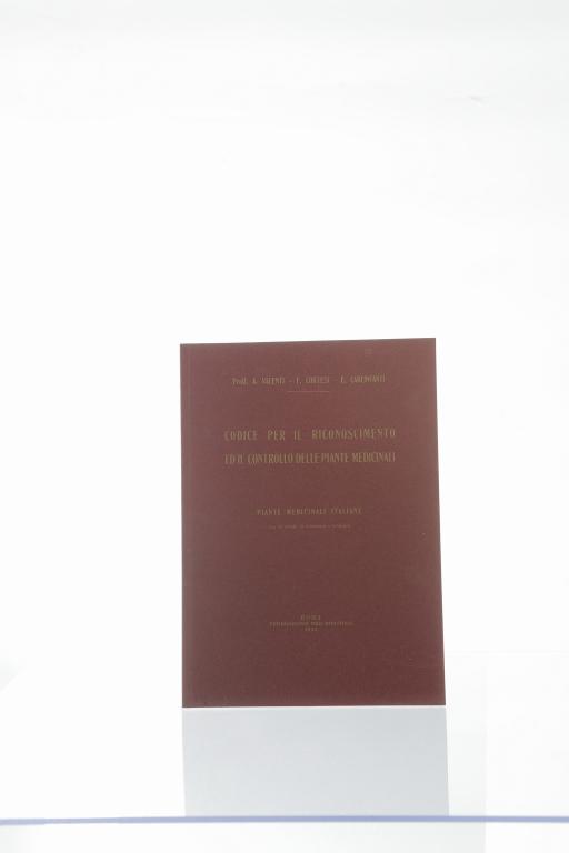 Codice per il Riconoscimento ed il controllo delle piante medicinali di   A.Valenti - F. Cortesi - E. Carlinfanti ROMA 1925